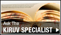 Ask the Kiruv Specialist